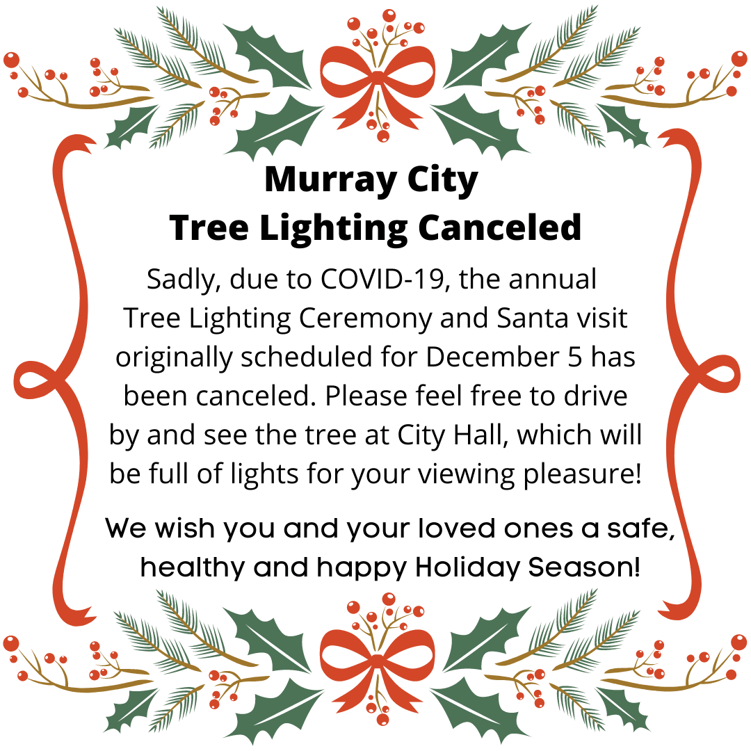 Murray City Tree Lighting Canceled